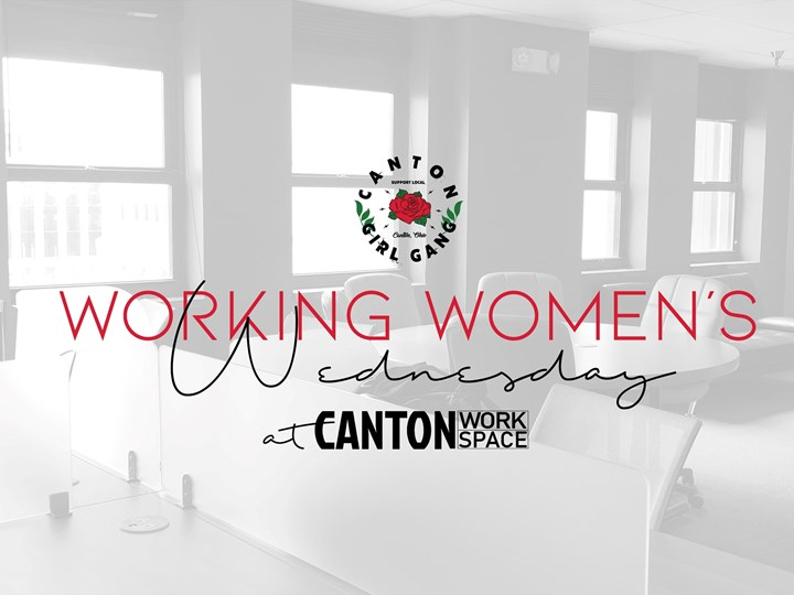 Canton Girl Gang's Working Women's Wednesday